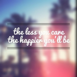 the-less-youcare-sayquotable